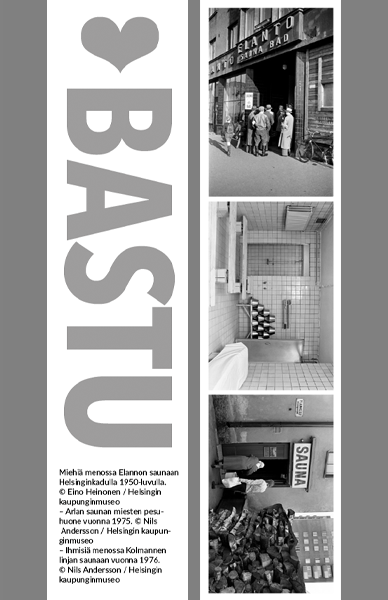 Bastu © Eino Heinonen, Nils Andersson / Helsingin kaupunginmuseo